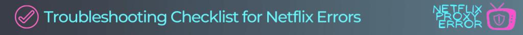 checklist for netflix error codes